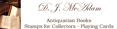 DJ McAdam - Antiquarian Books, Stamps for Collectors, Playing Cards